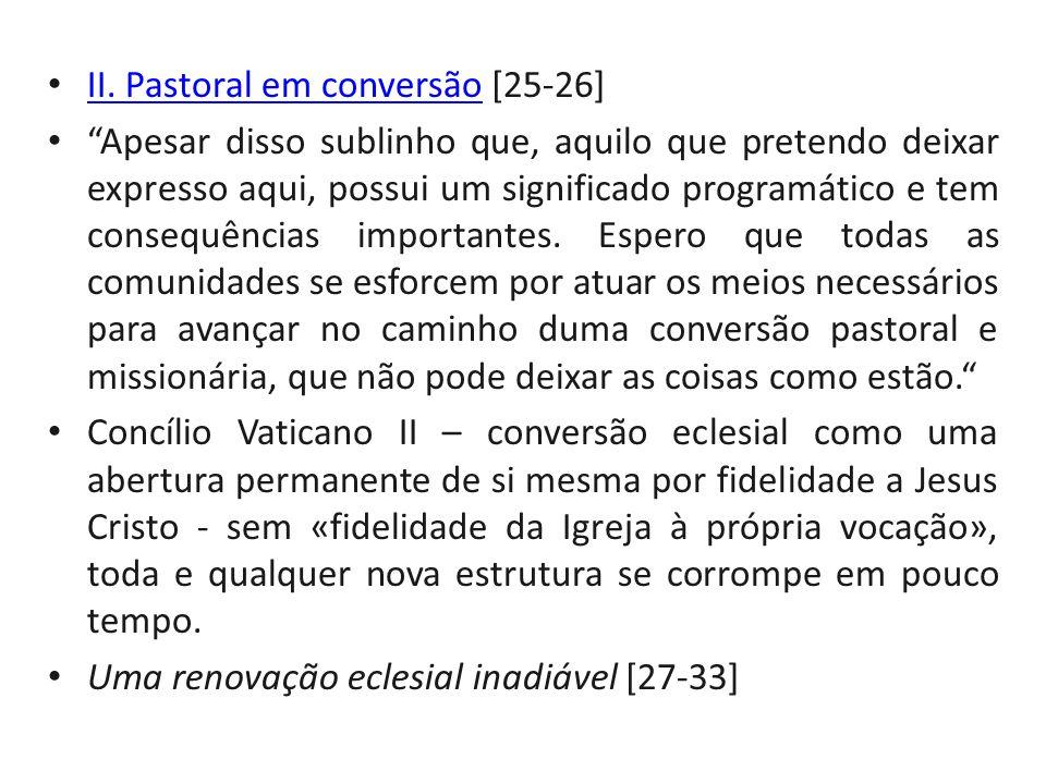 II. Pastoral em conversão [25-26]